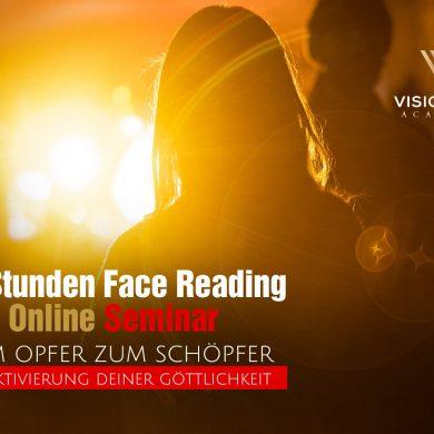 Face Reading Online INTENSIV, 4 Stunden -Face Reading Online INTENSIV Seminare für nur 189,- Euro
